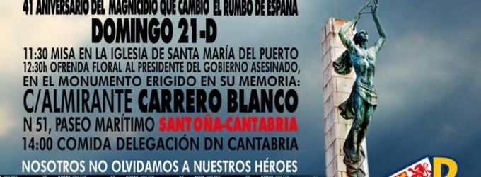 El próximo 21-D Homenaje al almirante, Luis Carrero Blanco en Santoña (Cantabria)<br><span style='color:#006EAF;font-size:12px;'>Adhesión al acto convocado por MFE, en Santoña.</span>