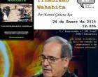 Manuel Galiana: &#8220;Yihadismo wahabita&#8221;<br><span style='color:#006EAF;font-size:12px;'>BCN, 24 ENERO, en la Librería Europa.</span>
