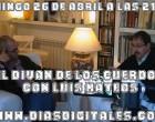 El Diván de los Cuerdos: Luis Mateos Un español&#8230; ¿un voto?<br><span style='color:#006EAF;font-size:12px;'>Días Digitales TV</span>