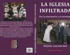 Nuevo libro de Manuel Galiana: LA IGLESIA INFILTRADA<br><span style='color:#006EAF;font-size:12px;'>Galiana nos presenta su décimo libro.</span>