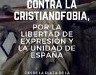 Marcha contra la Cristianofobia y por la unidad de España<br><span style='color:#006EAF;font-size:12px;'>Sábado 22 de abril</span>