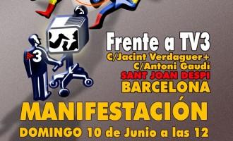MANIFESTACIÓN: POR EL CIERRE DE LA TV3. BASTA YA DE GENERAR ODIO<br><span style='color:#006EAF;font-size:12px;'>DOMINGO 10 de Junio a las 12h</span>