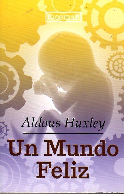 un-mundo-feliz-aldous-huxley-D_NQ_NP_815641-MLU26420098028_112017-F