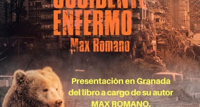 """Presentación libro """"Crónicas de un Occidente Enfermo"""" de Max Romano<br><span style='color:#006EAF;font-size:12px;'>GRANADA 18 DE MAYO</span>"""