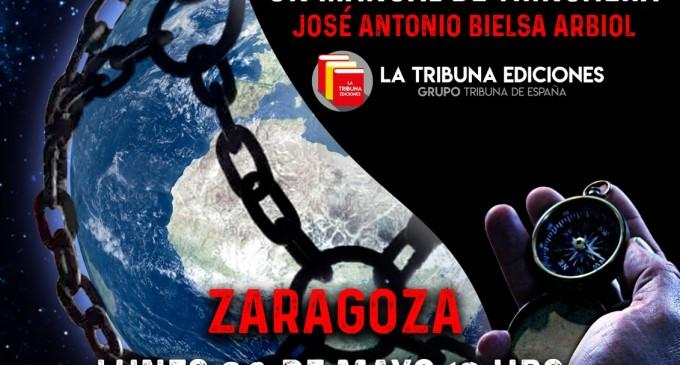 """Presentación """"Cómo sobrevivir al Nuevo Orden Mundial"""" de José A. Bielsa<br><span style='color:#006EAF;font-size:12px;'>ZARAGOZA 20 de mayo</span>"""