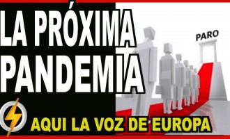 La próxima PANDEMIA<br><span style='color:#006EAF;font-size:12px;'>AQUÍ LA VOZ DE EUROPA</span>