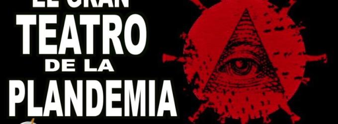 AUDIO: El gran teatro de la Plandemia<br><span style='color:#006EAF;font-size:12px;'>RADIO AQUÍ LA VOZ DE EUROPA</span>