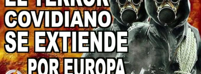 El TERROR covidiano se extiende por EUROPA<br><span style='color:#006EAF;font-size:12px;'>RADIO AQUÍ LA VOZ DE EUROPA</span>