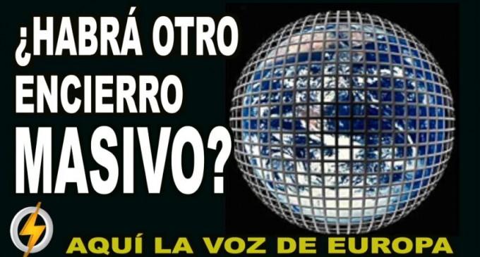 AUDIO: ¿Habrá otro encierro MASIVO?<br><span style='color:#006EAF;font-size:12px;'>RADIO AQUÍ LA VOZ DE EUROPA</span>