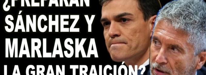 ¿Preparan Sanchez y Marlaska la GRAN TRAICIÓN?<br><span style='color:#006EAF;font-size:12px;'>AQUI LA VOZ DE EUROPA</span>