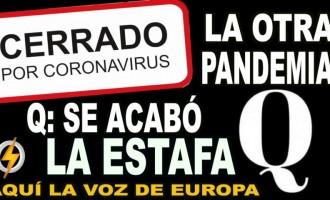 AUDIO: La otra PANDEMIA/ Q: se acabó la ESTAFA<br><span style='color:#006EAF;font-size:12px;'>RADIO AQUÍ LA VOZ DE EUROPA</span>
