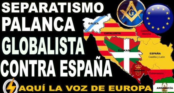 El separatismo: PALANCA globalista contra ESPAÑA<br><span style='color:#006EAF;font-size:12px;'>RADIO AQUI LA VOZ DE EUROPA</span>