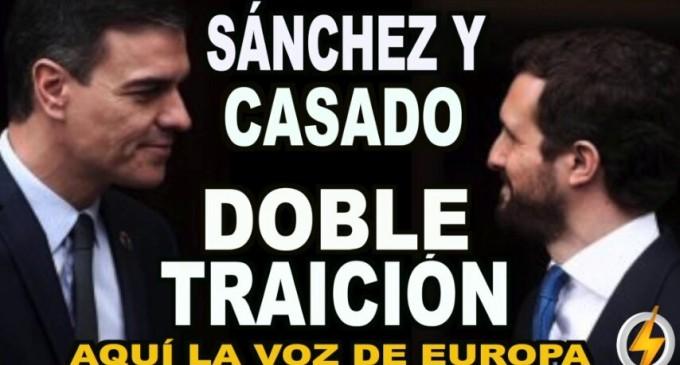 Sánchez y Casado: DOBLE TRAICIÓN<br><span style='color:#006EAF;font-size:12px;'>RADIO AQUÍ LA VOZ DE EUROPA</span>