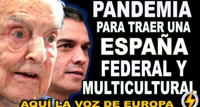 Pandemia para traer una España federal y multicultural<br><span style='color:#006EAF;font-size:12px;'>RADIO AQUÍ LA VOZ DE EUROPA</span>