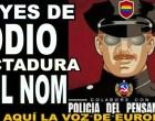 Leyes de ODIO: DICTADURA del NOM<br><span style='color:#006EAF;font-size:12px;'>RADIO AQUÍ LA VOZ DE EUROPA</span>
