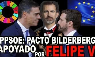 PPSOE: Pacto BILDERBERG apoyado por Felipe VI<br><span style='color:#006EAF;font-size:12px;'>RADIO AQUÍ LA VOZ DE EUROPA</span>