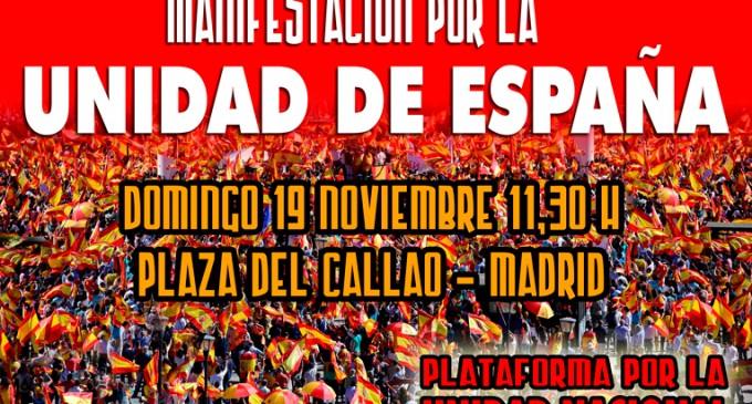Madrid 19 Noviembre- Manifestación por la Unidad de España<br><span style='color:#006EAF;font-size:12px;'>Cataluña es España</span>